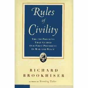 TheRulesofCivility-RichardBrookhiser